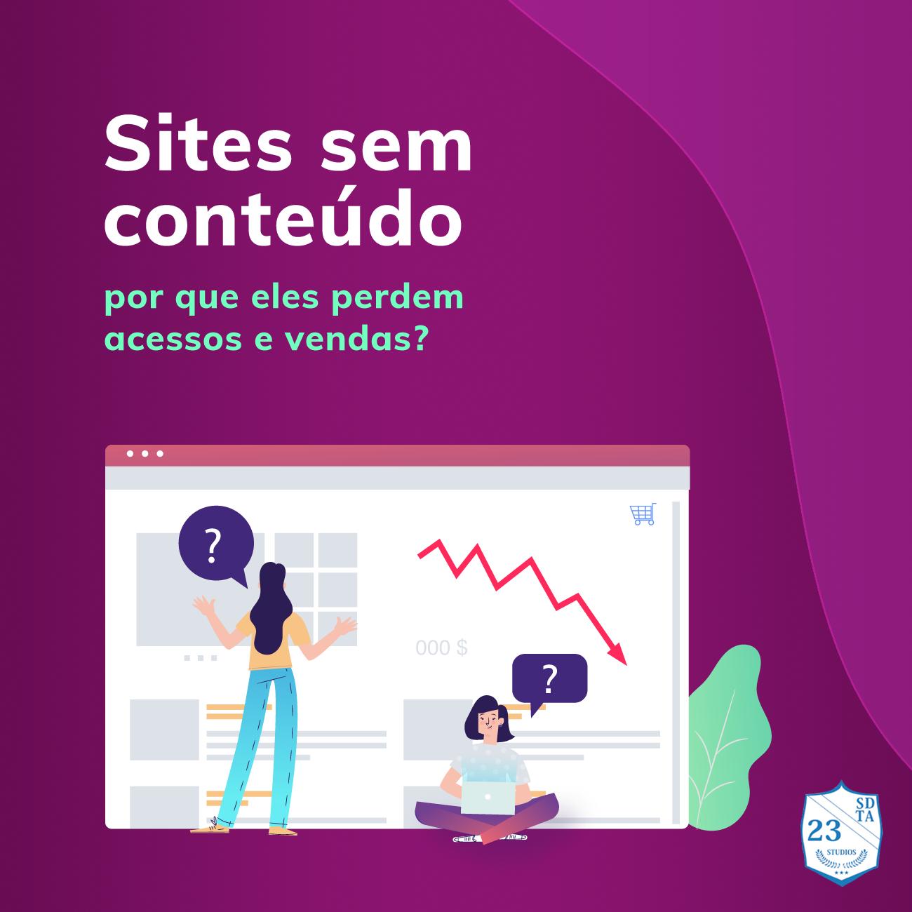 Por que sites sem conteúdo perdem acessos e vendas?