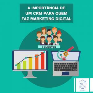 A importância do CRM para o Marketing Digital