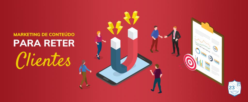 marketing de conteúdo para reter clientes