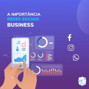 a importância das redes sociais business