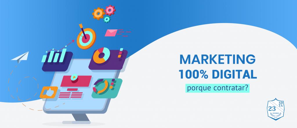 motivos para contratar uma agência de marketing 100% digital