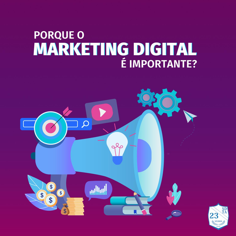 porque o marketing digital é importante